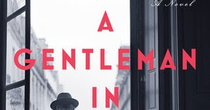 a gentleman in moscow review new york times